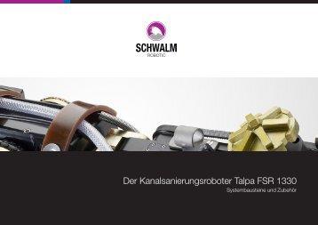 Der Kanalsanierungsroboter Talpa FSR 1330 - Schwalm ...
