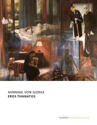 HENNING VON GIERKE eros THanaTos - GALERIE Michael Radowitz