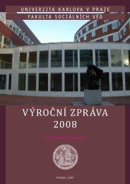 výroční zpráva 2008 - Fakulta sociálních věd - Univerzita Karlova