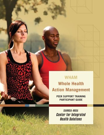 WHAM Whole Health Action Management - SAMHSA-HRSA Center ...
