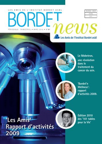 'Les Amis' rapport d'activités 2009 - Institut Jules Bordet Instituut