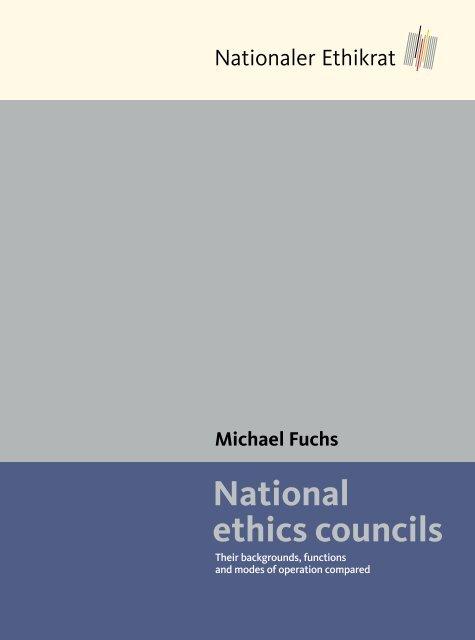 Michael Fuchs National ethics councils - Deutscher Ethikrat