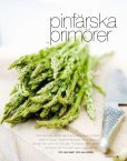Idén att odla sparris fick Lotta i Provence. För ett ... - Anna Wendt - Page 2
