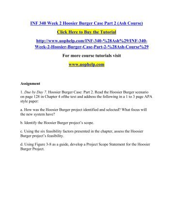 hoosier burger case Hoosier burger case: part 3 read the hoosier burger scenario on page 161 in chapter 5 of the text and address the following in a 1 to 3 page apa style paper.