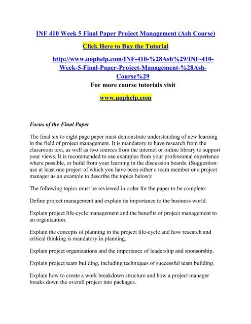 INF 410 Week 5 Final Paper Project Management Ash cuurse/Uophelp