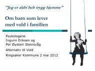 Her er foredragholdernes presentasjon - Ringsaker kommune