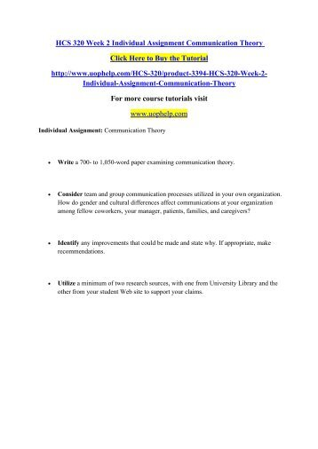HCS 320 Week 2 Individual Assignment Communication Theory/uophelp