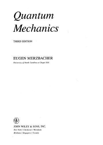 Merzbacher, Quantum Mechanics
