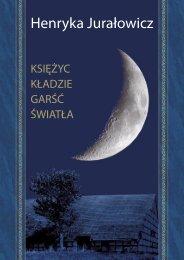Księżyc kładzie garść światła - Powiat Słupski