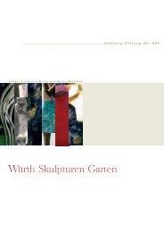 Würth Skulpturen Garten - American Austrian Foundation Online