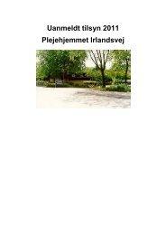 Uanmeldt tilsyn 2011 Plejehjemmet Irlandsvej - TÃ¥rnby Kommune
