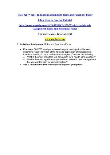 HCS 325 Week 1 Individual Assignment Roles and Functions Paper/uophelp
