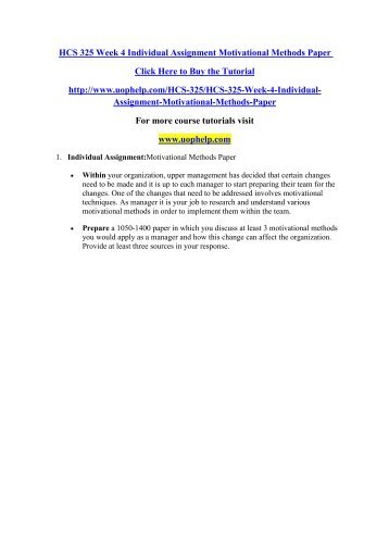 HCS 325 Week 4 Individual Assignment Motivational Methods Paper/uophelp