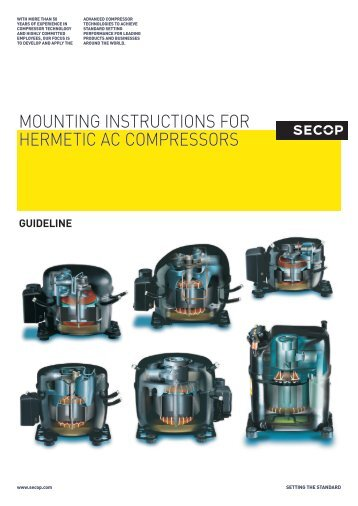 Mounting instructions For HerMetic Ac coMpressors - Secop
