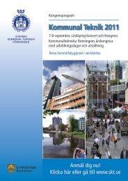 KommunalTeknik 2011 - Svenska Kommunal-Tekniska Föreningen