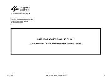 LISTE DES MARCHES CONCLUS EN 2012 ... - Bourg-en-Bresse