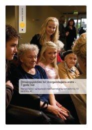 Omsorgspolitikk for morgendagens eldre - 7 gode råd - Innomed