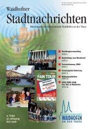 23. Mai bis 13. Juli 2008 - Waidhofen an der Thaya