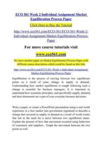 market equilibration process paper Read eco 561 week 2 individual market equilibration process paper from the story ldr 531 week 1 quiz new by homeworkrank.