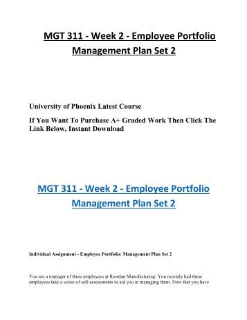 MGT/311 MGT311 MGT 311 Week 2 Individual Assignment Employee Portfolio Management Plan