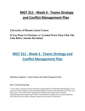 mgt 311 conflict management plan Mgt 311 (organizational development) entire  conflict management plan  and tutorials to the students of mgt 311 organizational development entire course.