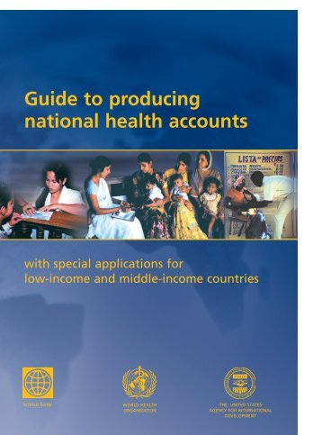 Guide to producing national health accounts: with special applications
