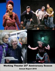 TO VIEW OR DOWNLOAD OUR 2010 ANNUAL ... - Working Theater