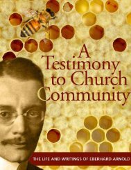 A Testimony To Church Community: The Life and Writings ... - Plough