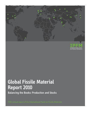 Global Fissile Material Report 2010: Balancing the Books
