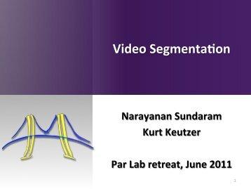 Video SegmentaTon - Par Lab - University of California, Berkeley