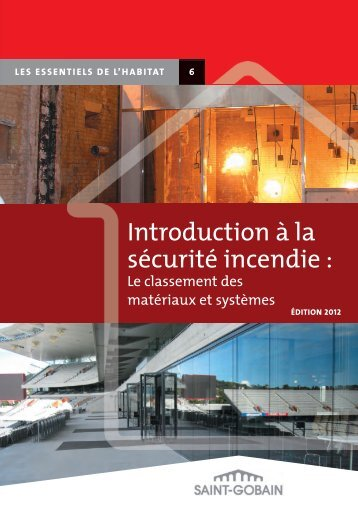 Introduction à la sécurité incendie : - Saint-Gobain
