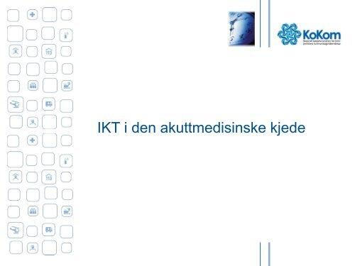 IKT i den akuttmedisinske kjede - Innomed