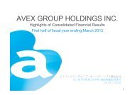 2012年3月期 第2四半期 連結業績説明資料 - エイベックス・グループ ...