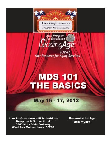 MDS 101 THE BASICS - Iowa Association of Homes & Services for ...