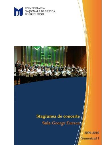 Pliant stagiune 2009 - 2010.pdf - Universitatea Naţională de Muzică