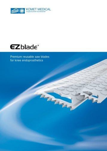 Reprocessing of EZblades - Komet Medical