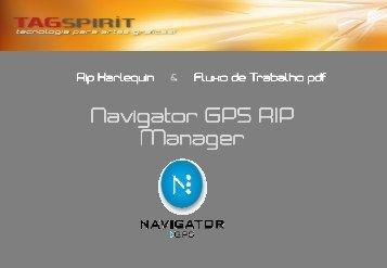 Navigator Manager Manager avigator GPS RIP Manager - Tagspirit