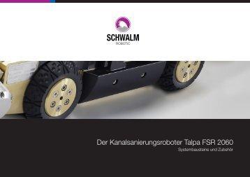 Der Kanalsanierungsroboter Talpa FSR 2060 - Schwalm ...