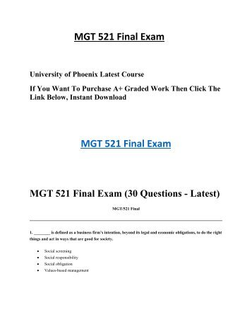 mgt 521 final exam answers Find exactly what you want to learn from solved study material for mgt 521 final exam, developed by industry experts.
