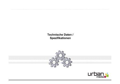 Technische Daten / Spezifikationen - Urban Media GmbH