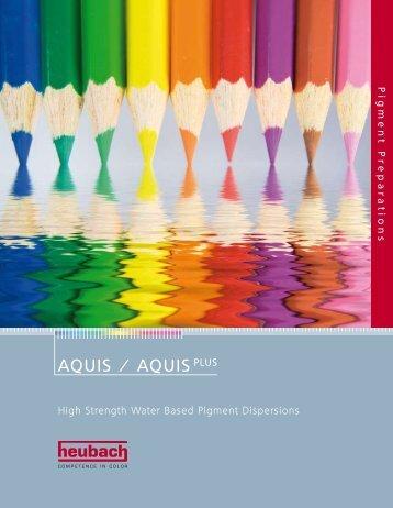 AQUIS / AQUIS PLUS - Heubach GmbH