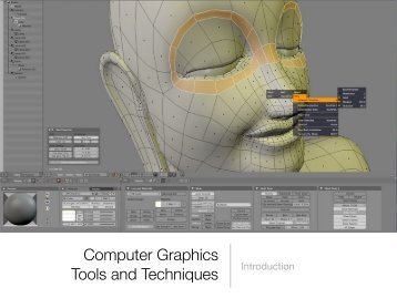 Computer Graphics Tools and Techniques