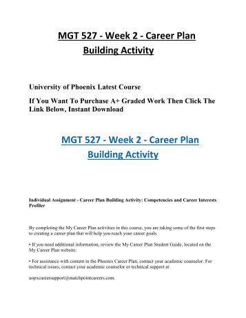 MGT 527 Week 2 Career Plan Building Activity UOP Students