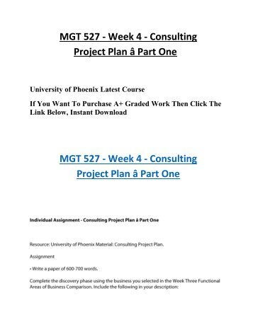 ea consulting project assignment 1 The assignment e help learning team gives you the best competitive edge in examinations we also provide quick help like mgt 527 week 4 consulting project plan a part one our tuto.