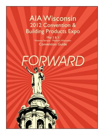 2012 Convention & Building Products Expo - AIA Wisconsin