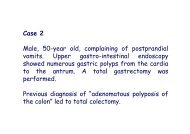 Case 2 Male, 50-year old, complaining of postprandial vomits ...