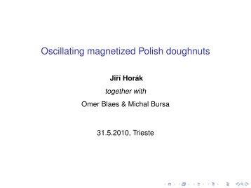 Oscillating magnetized Polish doughnuts