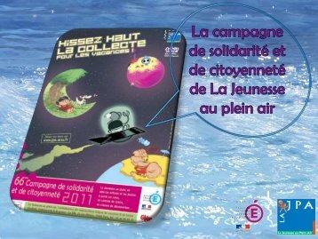 La Campagne 2011 de La JPA - La Jeunesse au Plein Air