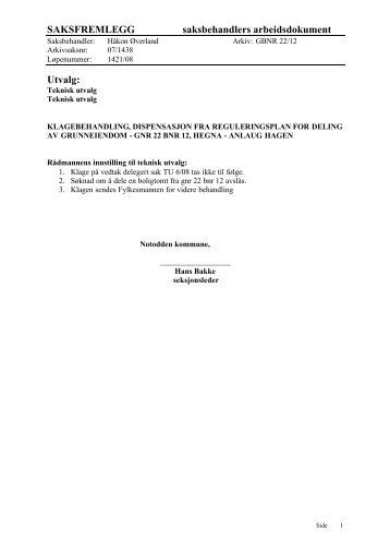 SAKSFREMLEGG saksbehandlers arbeidsdokument Utvalg: