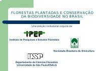 Florestas Plantadas e conservação da Biodiversidade no Brasil